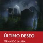 ultimo deseo 150x150 - Presentación de libro por Fernando Lalana y José Antonio Videgaín